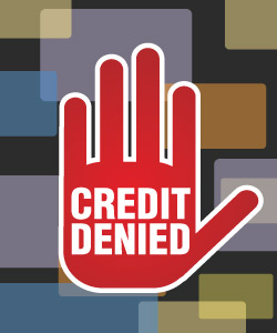 Four Reasons You May Be Denied Credit